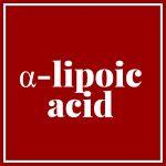 Alpha-Lipoic Acid Supplements Reduce C-reactive Protein